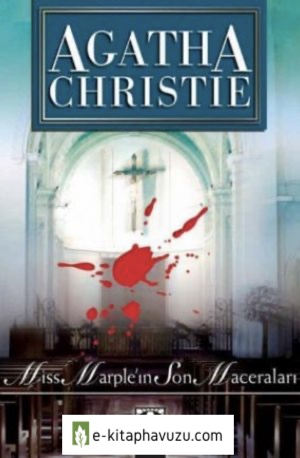 Agatha Christie - Miss Marple'in Son Maceralari (Miss Marple's Final Cases)