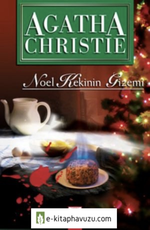 Agatha Christie - Noel Kekinin Gizemi (The Adventure Of The Christmas Pudding)