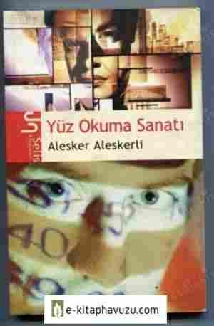 Alesker Aleskerli - Yuz Okuma Sanati