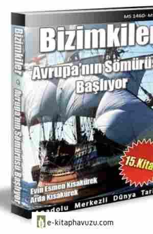 Bizimkiler - 15 Anadolu Merkezli Dunya Tarih kiabı indir