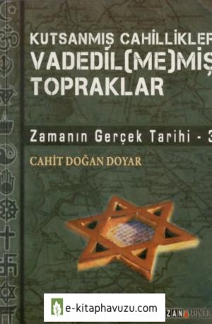 Cahit Doğan Doyra - Zamanın Gerçek Tarihi Cilt 3