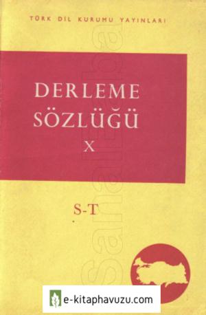 Derleme Sözlüğü 10. Cilt S-Ş-T Tdk