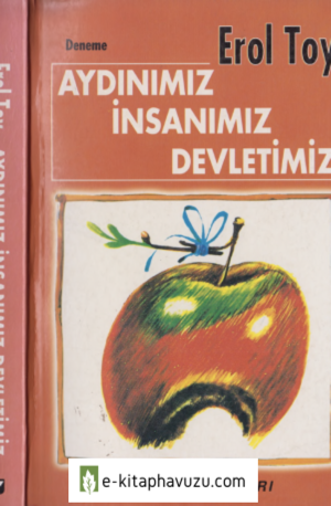 Erol Toy - Aydınımız İnsanımız Devletimiz - Yaz Yayınları