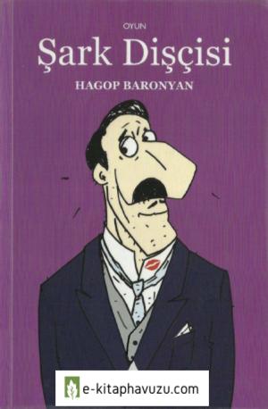 Hagop Baronyan - Şark Dişçisi - Aras Yayınları