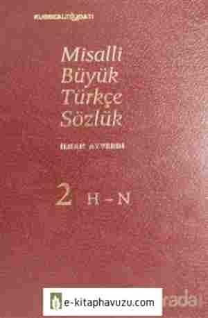 İlhan Ayverdi - Misalli Büyük Türkçe Sözlük 2