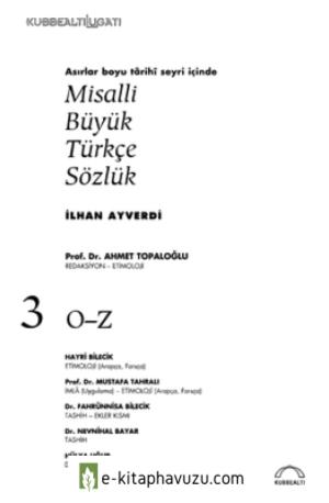 İlhan Ayverdi - Misalli Büyük Türkçe Sözlük 3
