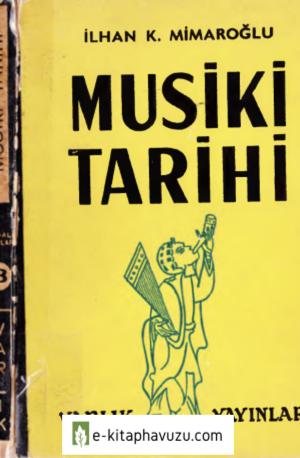 İlhan K. Mimaroğlu - Musiki Tarihi - Varlık 1970