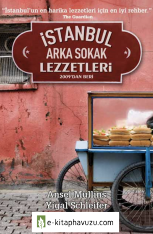 İstanbul&39;un Arka Sokak Lezzetleri