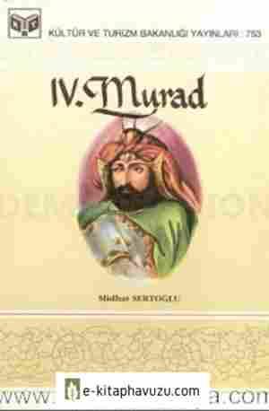 Iv Murad - Mithat Sertoğlu