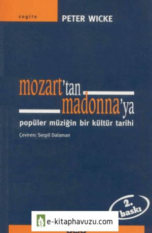 Peter Wicke - Mozart'tan Madonna'ya [Cogito]