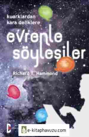 Richard T. Hammond - Evrenle Söyleşiler
