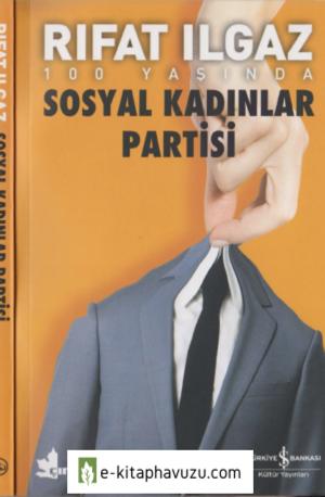 Rıfat Ilgaz - Sosyal Kadınlar Partisi