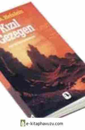 Robert A. Heinlein - Kızıl Gezegen - Metis Yayınları