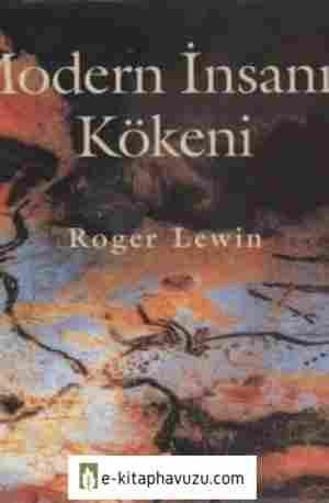 Roger Lewin - Modern İnsanın Kökeni - 1998