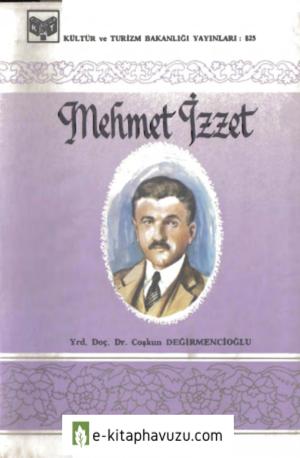 Türk Büyükleri Serisi 053 - Mahmut Coşkun Değirmencioğlu - Mehmet İzzet