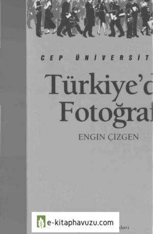Türkiye'de Fotoğraf - Engin Çizgen