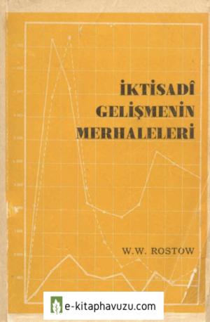 W. W. Rostow – İktisadi Gelişmelerin Merhaleleri