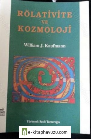 William Kaufmann - Rölativite Ve Kozmoloji