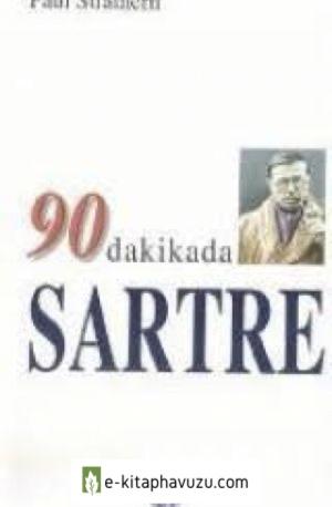 11 - Paul Strathern - 90 Dakikada Sartre - Gendaş