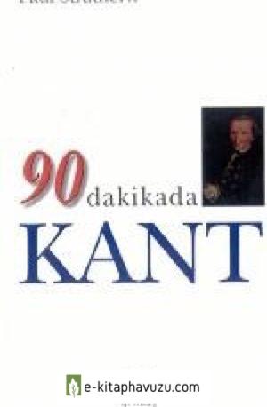5 - Paul Strathern - 90 Dakikada Kant - Gendaş 1997