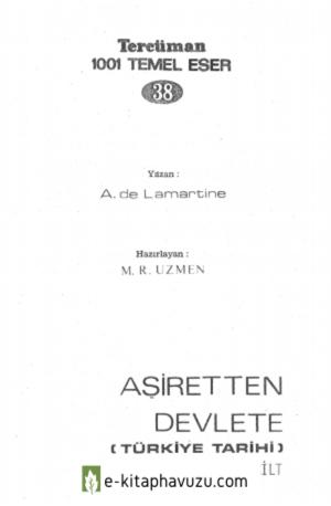 A. De Lamartine - Türkiye Tarihi 01 - Aşiretten Devlete kiabı indir