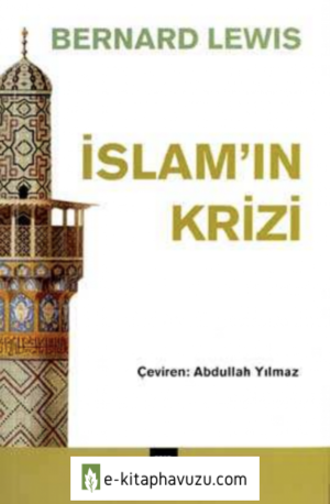 Bernard Lewis - İslam'ın Krizi Libre