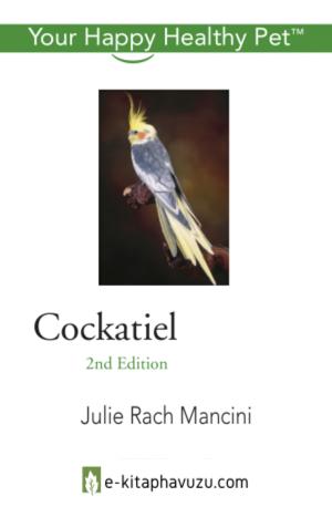 Cockatiel - Your Happy Healthy Pet