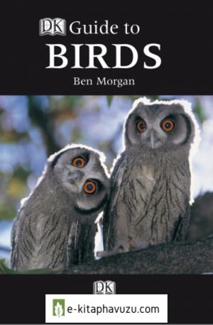 Dk Guide To Birds [Ben Morgan]
