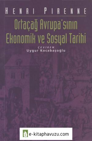 Henri Pirenne - Ortaçağ Avrupasının Ekonomik Ve Sosyal Tarihi