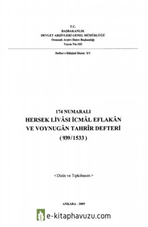 Hersek Livâsı İcmâl Eflakân Ve Voynugân Tahrîr Defteri 174 Numaralı