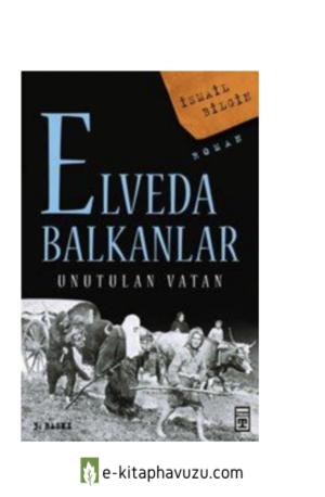 İsmail Bilginelveda Balkanlar