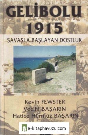 Kevin Fewster - Savaşla Başlayan Dostluk