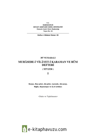 Muhâsebe-İ Vilâyet-İ Karaman Ve Rûm Defteri 387 Numaralı