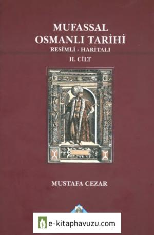 Mustafa Cezar - Mufassal Osmanlı Tarihi 2. Cilt kiabı indir