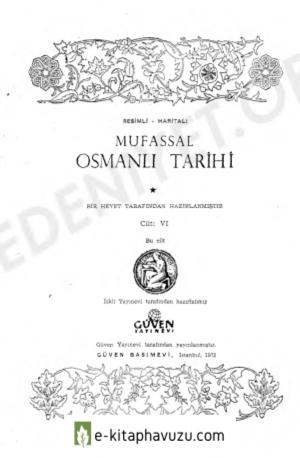 Mustafa Cezar - Mufassal Osmanlı Tarihi 6.cilt kiabı indir