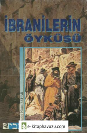 Rabbi Nisim Behar - İbranilerin Öyküsü