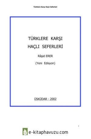 Râşid Erer - Türklere Karşı Haçlı Seferleri