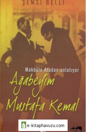 Şemsi Belli - Ağabeyim Mustafa Kemal