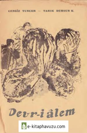 Tarık Dursun K. - Cengiz Tuncer - Devr İ Alem - Kaynak Yay-1951