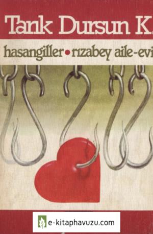 Tarık Dursun K. - Hasangiller - Rızabey - Aile Evi (Adam, 1982)