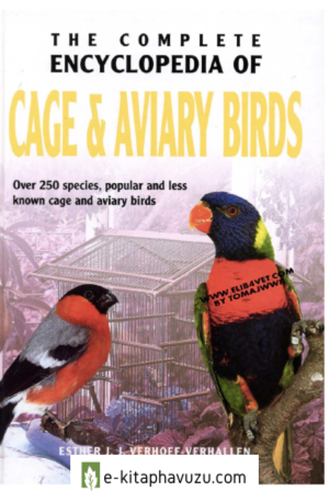 The Complete Encyclopedia Of Cage & Aviary Birds