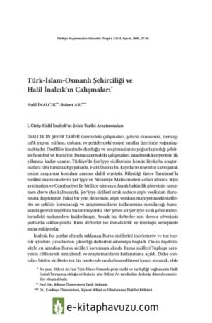 Türk-İslam-Osmanlı Şehirciliği Ve Halil İnalcık