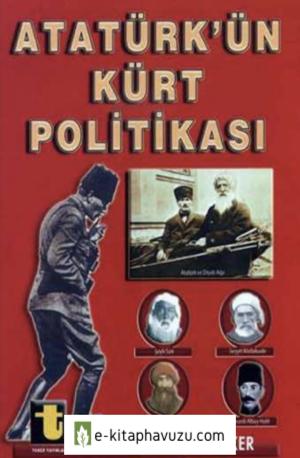Yalçın Toker - Atatürk'ün Kürt Politikası