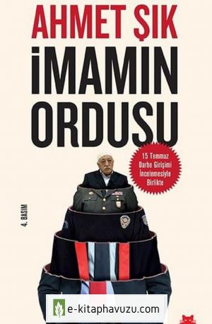 Ahmet Şık - Dokunan Yanar - İmamın Ordusu