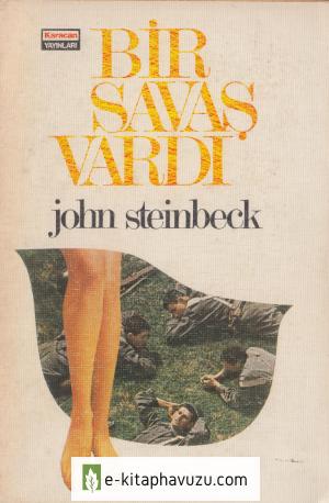 John Steinbeck - Bir Savaş Vardı - Karacan