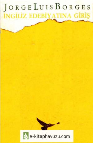 Jorge Luis Borges - İngiliz Edebiyatına Giriş - Afa Yayınları 8-9-10. Sy. Eksik