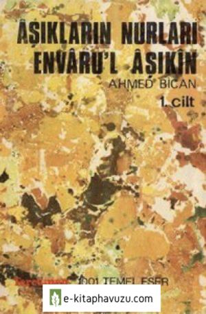 Ahmed Bican - Envaru'l Aşıkin 1