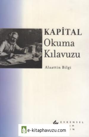 Alaattin Bilgi - Kapital Okuma Kılavuzu kiabı indir