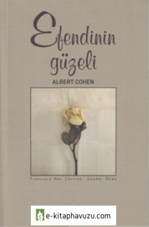 Albert Cohen - Efendinin Güzeli