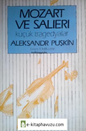 Aleksandr Puşkin - Mozart Ve Salieri